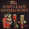 Cover of the album Snowboy Afro Cuban Kaleidoscope