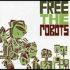 Cover of the album Free The Robots EP