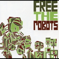 Cover of the track Free The Robots EP