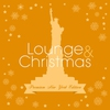Cover of the album Lounge & Christmas (Premium New York Edition)