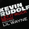 Couverture de l'album Let It Rock (Remixes) [feat. Lil Wayne] - EP