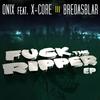 Couverture de l'album F**k the Ripper (feat. X-core) - EP