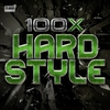 Cover of the album 100 X Hardstyle