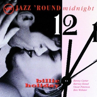 Cover of the track Jazz 'Round Midnight: Billie Holiday