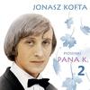 Cover of the album Piosenki Pana K. (Jonasz Kofta) 2