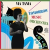 Cover of the album Via Tania and the Tomorrow Music Orchestra