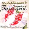 Cover of the album Les plus belles chansons de Jacqueline Farreyrol (Île de la Réunion)