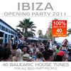 Cover of the album Ibiza Opening Party 2011