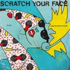Couverture de l'album Scratch Your Face (Vocal) - Single
