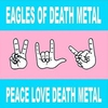 Cover of the album Peace Love Death Metal