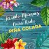 Couverture du titre Pina Colada (feat. Oana Radu)