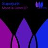 Couverture de l'album Mood Is Good - EP