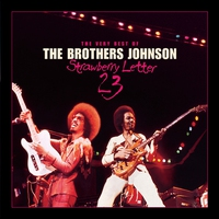 Couverture du titre Strawberry Letter 23: The Very Best of the Brothers Johnson
