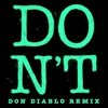 Cover of the track Don't (Don Diablo Remix)