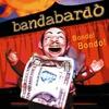 Couverture de l'album Bondo! Bondo!