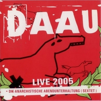 Cover of the track DAAU Live 2005 at Kulturbrauerei