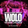 Cover of the album Wolo (We Only Live Once) [Remixes]