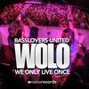 Couverture de l'album Wolo (We Only Live Once) [Remixes]
