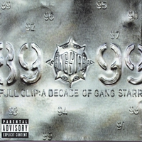 Cover of the track Full Clip: A Decade of Gang Starr