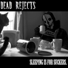 Cover of the album Sleeping Is For Suckers - EP