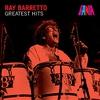 Couverture de l'album Ray Barretto - Greatest Hits