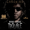 Cover of the album Here Comes Trouble - Single