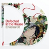Cover of the album Defected In the House Eivissa 2008