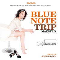 Cover of the track Blue Note Trip 9: Heat Up / Simmer Down By DJ Maestro