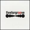 Couverture de l'album Fiveforgroove