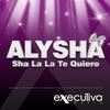 Cover of the album Sha La La Te Quiero - EP