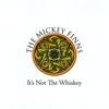 Cover of the album It's Not The Whiskey