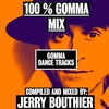Cover of the album 100% Gomma Mix By Jerry Bouthier