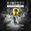 Cover of the album Running (Refugee Song) [feat. Common & Gregory Porter] - Single