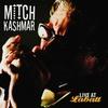 Cover of the album Mitch Kashmar: Live At Labatt
