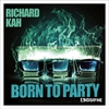 Couverture de l'album Born to Party - Single