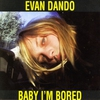 Cover of the album Baby I'm Bored