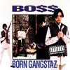 Cover of the album Born Gangstaz