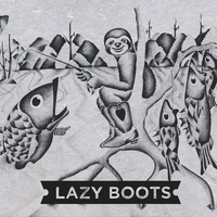 Cover of the track Lazy Boots