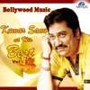 Cover of the album Bollywood Music - Kumar Sanu At His Best, Vol. 2