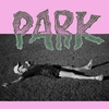 Cover of the album Park - EP
