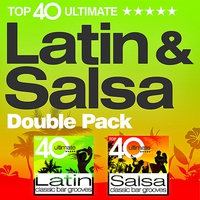 Couverture du titre Top 40 Latin and Salsa Double Pack - 80 Classic Latino Bar Grooves