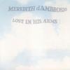 Couverture de l'album Lost in His Arms