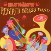 Cover of the album Ultimate Rebirth Brass Band
