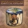 Couverture de l'album Earth Drum: The 25th Anniversary Collection, Vol. 1