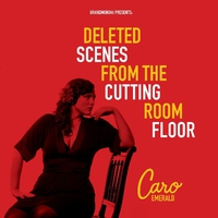 Couverture du titre Deleted Scenes From the Cutting Room Floor
