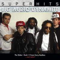 Cover of the track Big Audio Dynamite: Super Hits