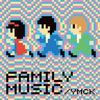 Cover of the album FAMILY MUSIC