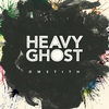 Couverture de l'album Heavy Ghost (Bonus Track Version)