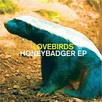 Cover of the track Honeybadger EP