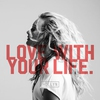 Couverture du titre Love With Your Life
